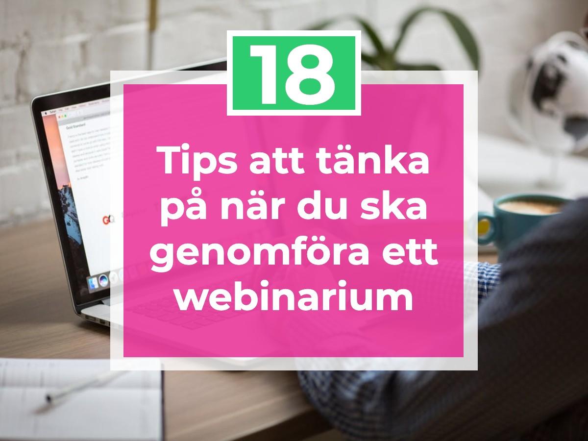 18 tips när göra webinarium