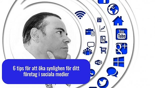 6_tips_fr_att_ka_synligheten_i_social_medier_Marketinghouse.jpg